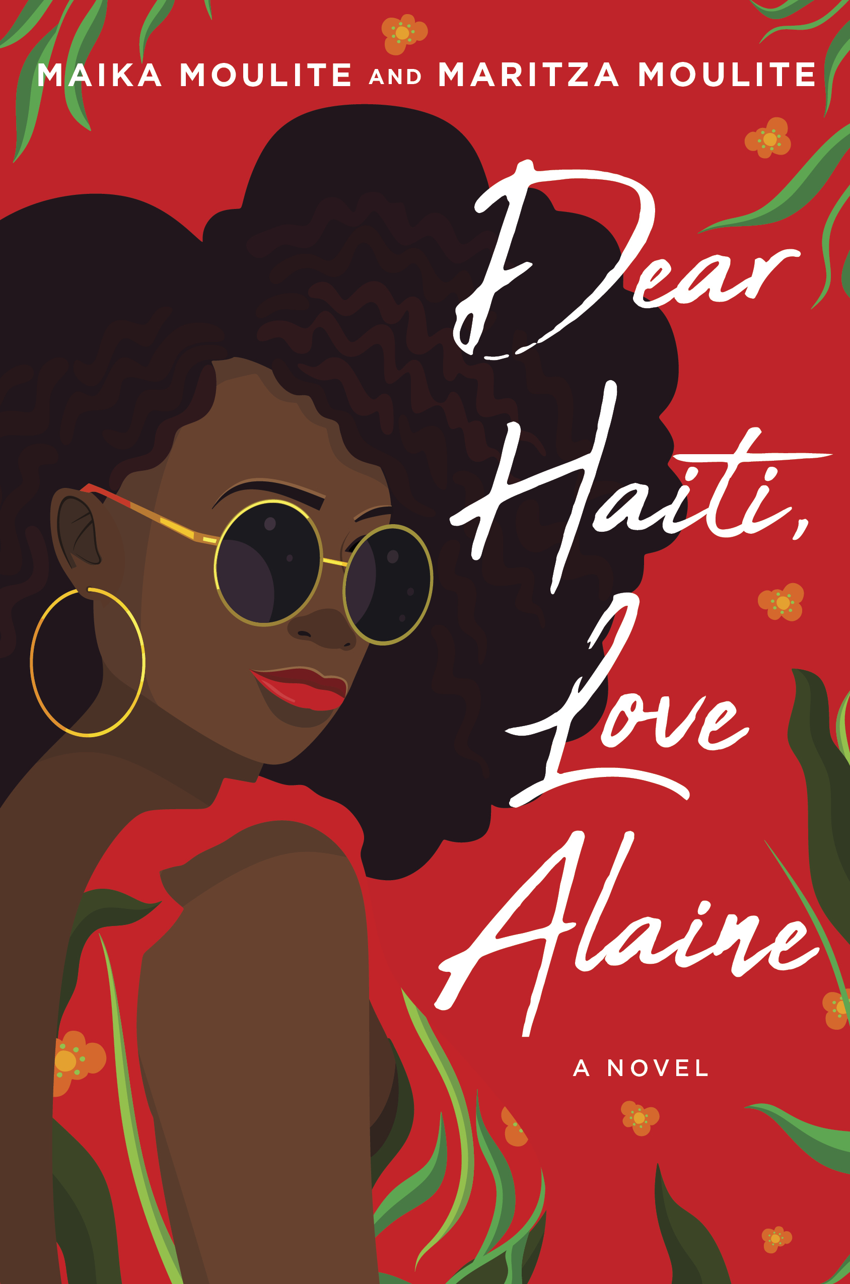 Dear Haiti, Love Alaine by Maika Moulite and Maritza Moulite