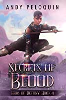 Secrets of Blood (Heirs of Destiny #4)
