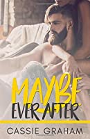 Maybe Ever After
