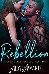 Rebellion (Curvy Seduction #2)