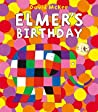 Elmer's Birthday by David McKee