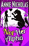 Not Her Alpha (Not This #5)