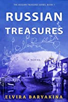 Russian Treasures (Russian Treasures, #1)