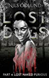 Lost Naked Furious (Lost Dogs #4)