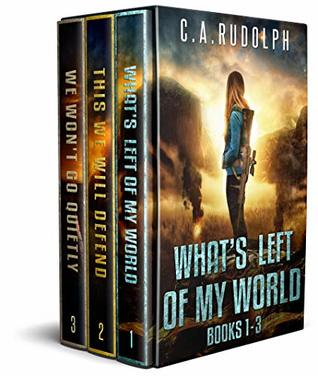 The What's Left of My World Collection: Special Box Set Edition: eBooks 1-3