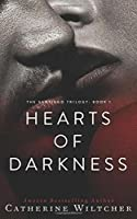 Hearts Of Darkness (The Santiago Trilogy)