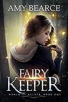 Fairy Keeper (World of Aluvia #1)