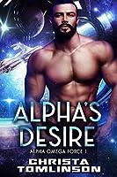 Alpha's Desire (Alpha Omega Force, #1)
