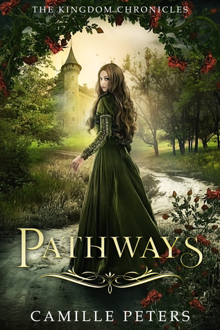 Pathways (Kingdom Chronicles #1)