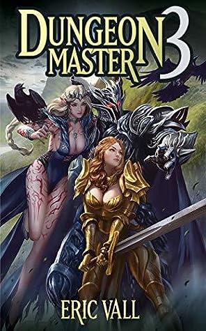 Dungeon Master (Dungeon Master #3) - Éric Vall