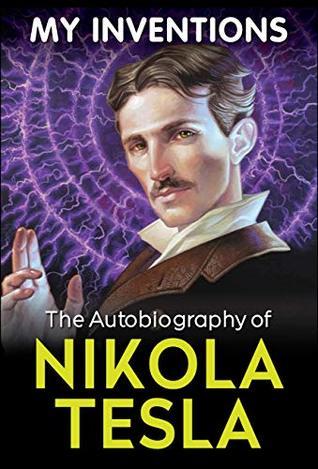 Read My Inventions By Nikola Tesla