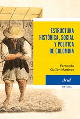Estructura Histórica Social Y Política De Colombia By