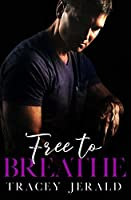 Free to Breathe (Amaryllis Series Book 3)