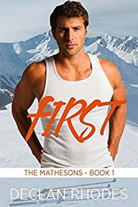 First (The Mathesons, #1)