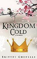 Kingdom Cold (Kingdom Cold #1)