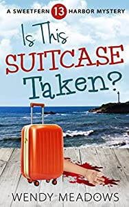 Is This Suitcase Taken? (Sweetfern Harbor #13)