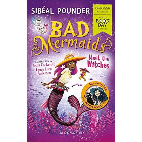 WBD Book: Bad Mermaids Meet the Witches by Sibéal Pounder