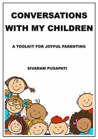 Conversations with my Children: A Toolkit for Joyful Parenting