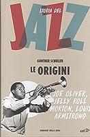 Le Origini (Storia del Jazz, #1)