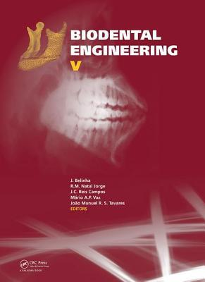 Biodental Engineering V: Proceedings of the 5th