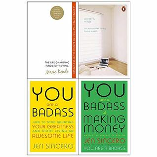 Life Changing Magic of Tidying Up / Goodbye Things / You Are a Badass / You Are a Badass at Making Money: 4 books collection set
