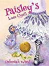 Paisley's Last Quill