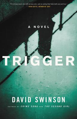 Trigger (Frank Marr #3)  - David Swinson
