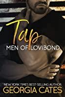Tap (Men of Lovibond, #1)