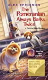 The Pomeranian Always Barks Twice (A Furever Pets Mystery #1) audiobook download free