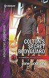 Colton's Secret Bodyguard (The Coltons of Roaring Springs #4)