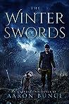 The Winter of Swords: A Grimdark Epic (Overthrown Book 1)