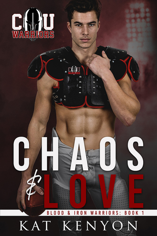 Chaos & Love (Blood and Iron Warriors, #1)