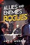 Rogues (Allies and Enemies, #2)