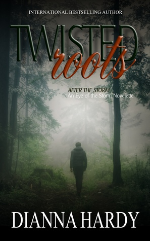 Twisted Roots (After the Storm, #2)