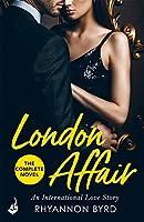 London Affair: An International Love Story: A sexy, thrilling romance