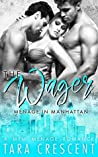 The Wager (Menage in Manhattan, #3)