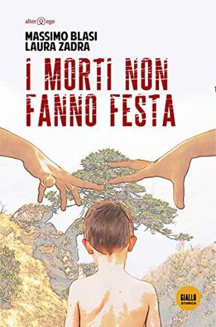 I morti non fanno festa by Massimo Blasi