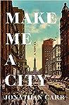 Make Me a City