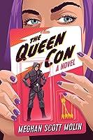The Queen Con (The Golden Arrow #2)