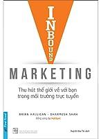 Inbound Marketing: Thu hút thế giới về với bạn trong môi trường trực tuyến