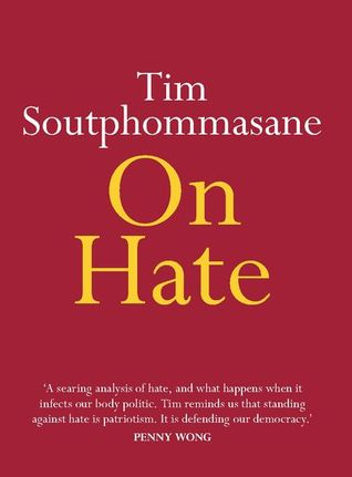 On Hate by Tim Soutphommasane