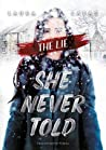 The Lie She Never Told by Laura Labas