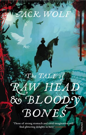 The Tale Of Raw Head And Bloody Bones By Jack Wolf Action, adventure, comedy, fantasy, harem, romance. the tale of raw head and bloody bones