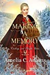 Making a Memory (Cowboys and Angels, #32)
