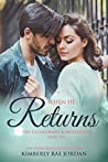 When He Returns  (The Callaghans & McFaddens, #10)