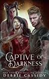 Captive of Darkness (Heart of Darkness, #1)