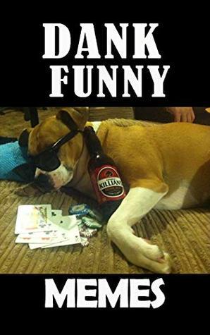 Memes: Funny Memes Clean : Funniest EPIC Fail by Joe Billy