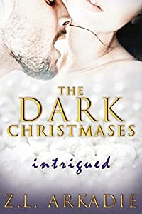 Intrigued (The Dark Christmases Trilogy Book 1)