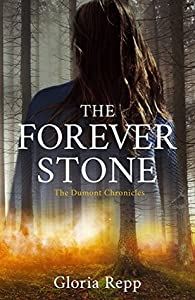 The Forever Stone (The Dumont Chronicles #1)