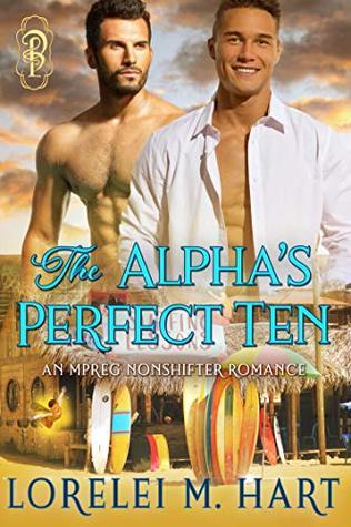 The Alpha's Perfect Ten by Lorelei M. Hart
